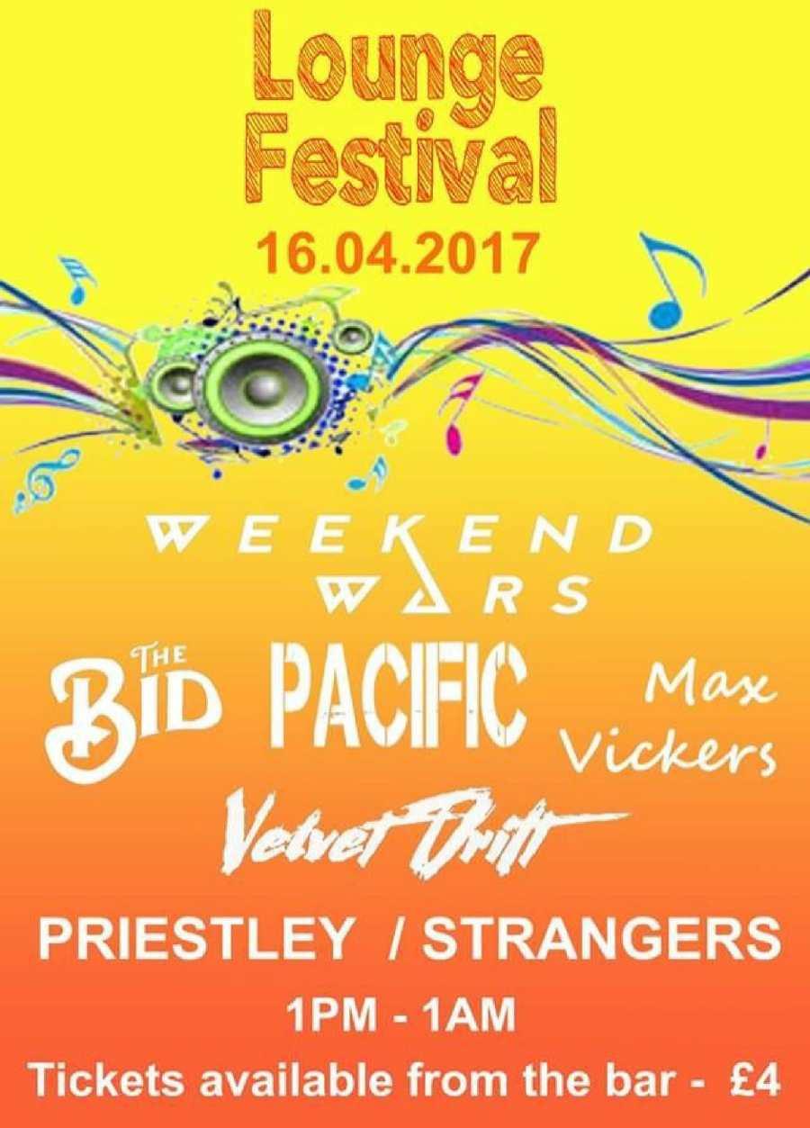Lounge Festival Weekend Wars Pacific Max Vickers Priestley