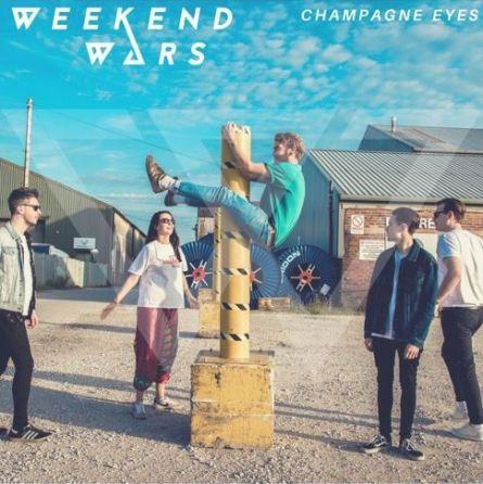 Weekend Wars - Champagne Eyes (Single)