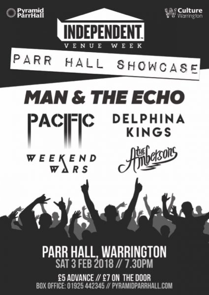 Independent Music Week Poster parr hall man and the echo the ambersons pacific delphina kings weekend wars