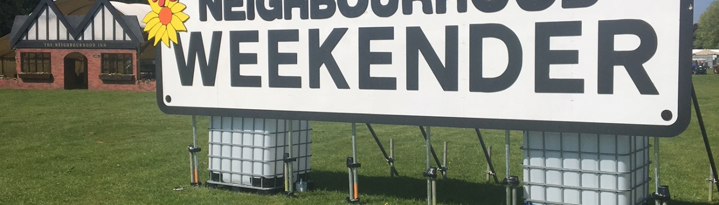 Neighbourhood Weekender Sign