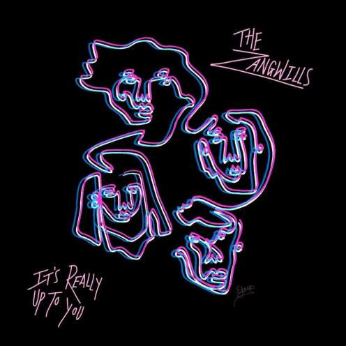 It's Really Up To You The Zangwills (EP)