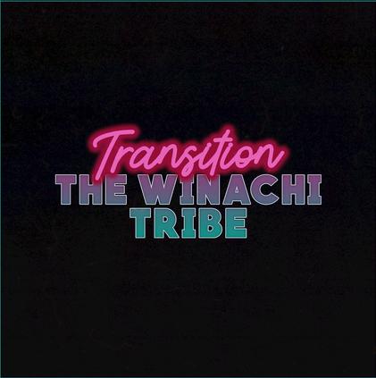 Transition - The Winachi Tribe [Single]