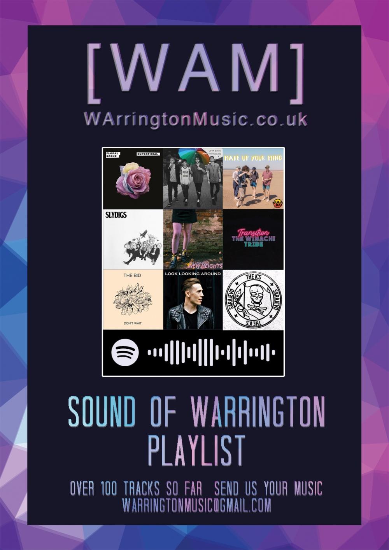 WAM [WAM] WArrington Music Sound of Warrington Playlist Spotify