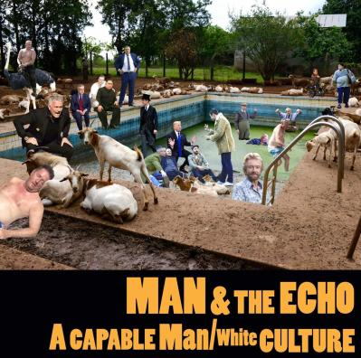 A Capable Man Man and the Echo Single Cover