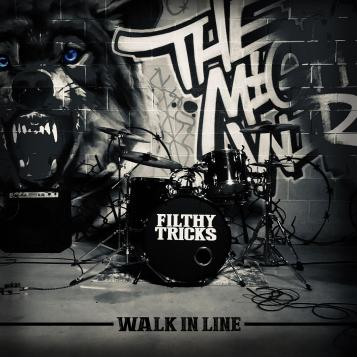 Walk In Line artwork Filthy Tricks