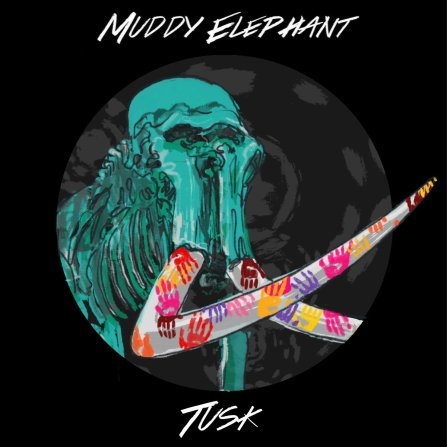 Tusk Muddy Elephant Single Artwork